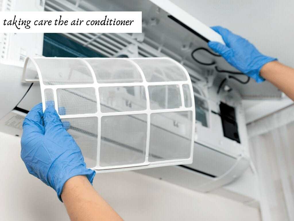 taking care the air conditioner