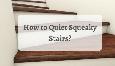 How to Quiet Squeaky Stairs