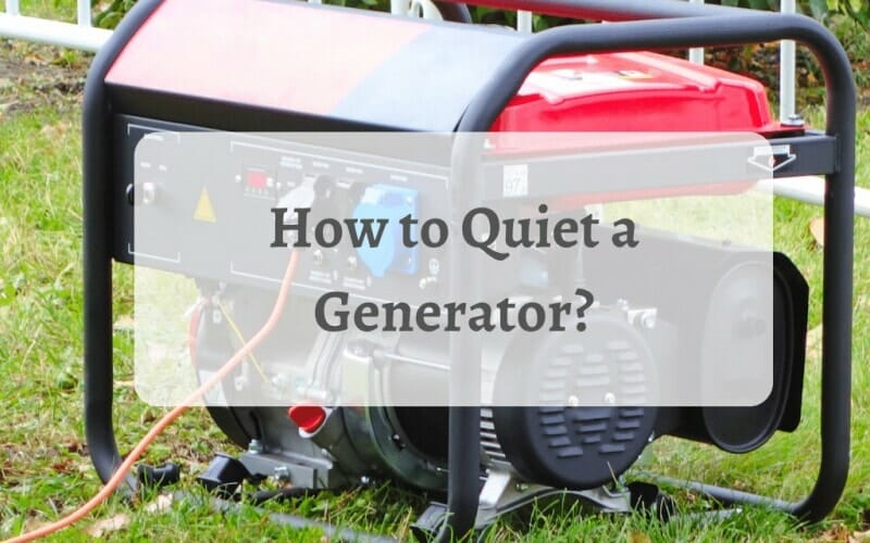How to Quiet a Generator