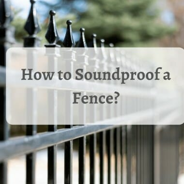 How to Soundproof a Fence
